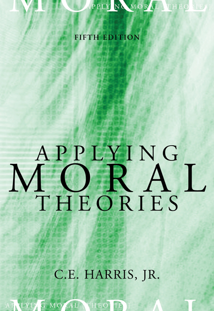 Applying Moral Theories - 9780495007050