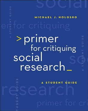 Primer for Critiquing Social Research: A Student Guide - 9780495007746