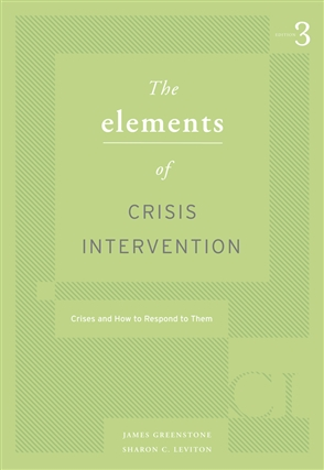 Elements of Crisis Intervention: Crisis and How to Respond to Them, 3rd - 9780495007814