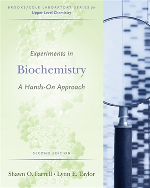 Experiments in Biochemistry: A Hands-on Approach - 9780495013174