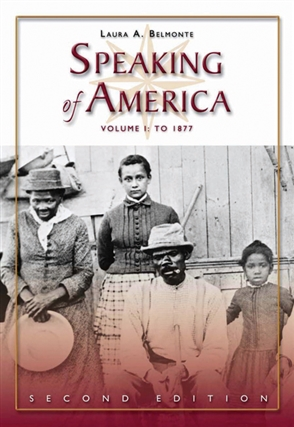 Speaking of America: Readings in U.S. History, Vol. I: To 1877 - 9780495050179