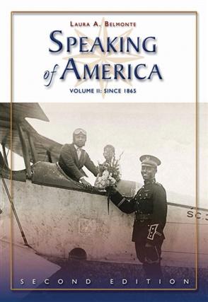 Speaking of America: Readings in U.S. History, Vol. II: Since 1865 - 9780495050186
