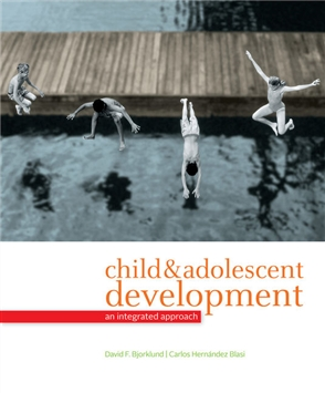 Child and Adolescent Development: An Integrated Approach - 9780495095637