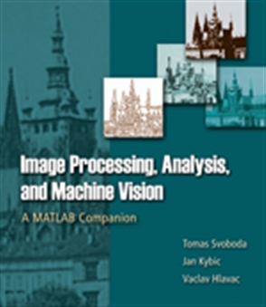 Image Processing, Analysis & and Machine Vision - A MATLAB Companion - 9780495295952