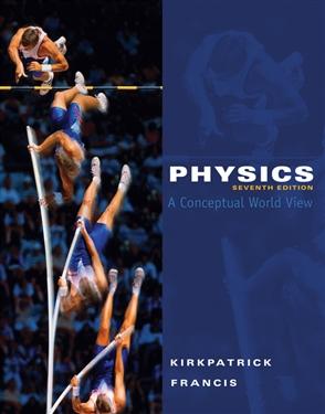 Physics: A Conceptual World View - 9780495391524