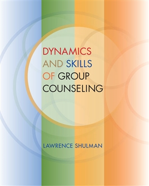 Dynamics and Skills of Group Counseling - 9780495501954