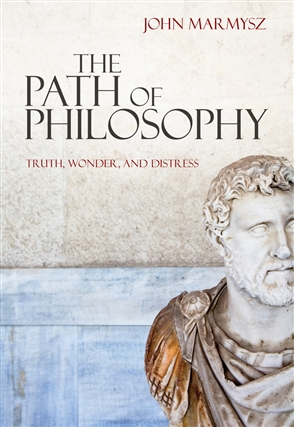 The Path of Philosophy: Truth, Wonder, and Distress - 9780495509325