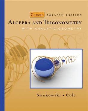 Algebra and Trigonometry with Analytic Geometry, Classic Edition - 9780495559719