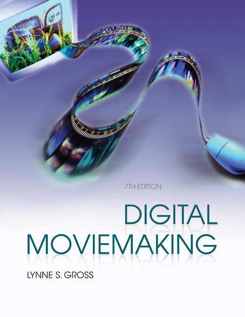 Digital Moviemaking - 9780495570509