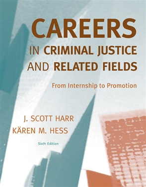 Careers in Criminal Justice and Related Fields: From Internship to Promotion - 9780495600329