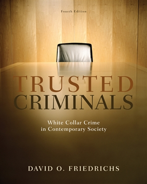 Trusted Criminals: White Collar Crime In Contemporary Society - 9780495600824
