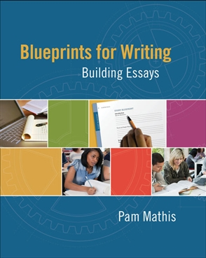 Blueprints for Writing: Building Essays - 9780495802464