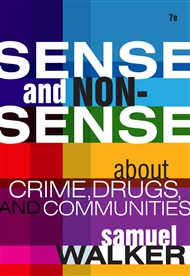 Sense and Nonsense About Crime, Drugs, and Communities - 9780495809876