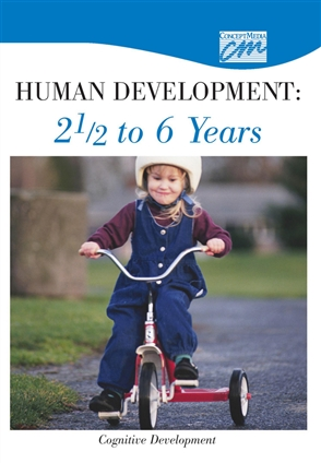 Human Development: 2 1/2 to 6 Years: Cognitive Development (DVD) - 9780495823827