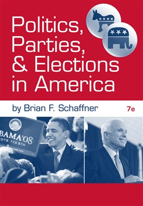 Politics, Parties, and Elections in America - 9780495899167
