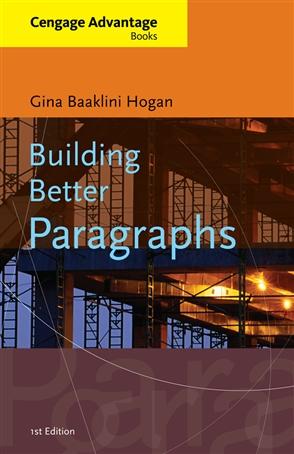 Building Better Paragraphs - 9780495905158