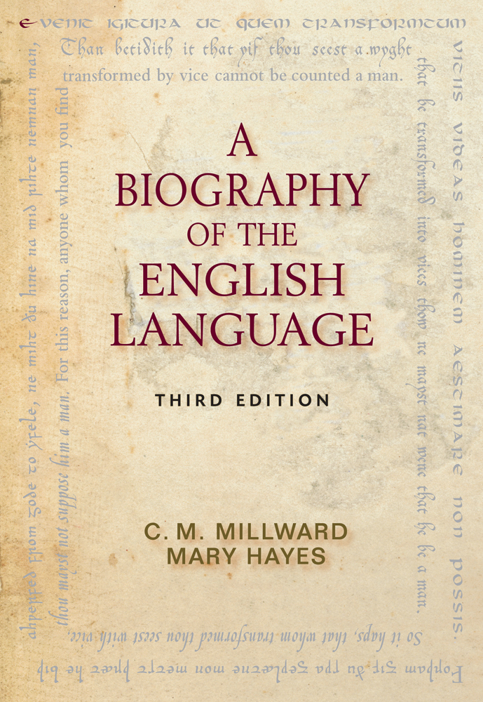 A Biography of the English Language - 9780495906414