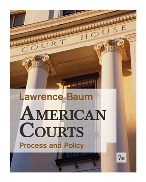 American Courts: Process and Policy - 9780495916376