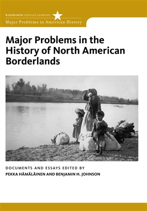 Major Problems in the History of North American Borderlands - 9780495916925