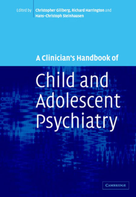 A Clinician's Handbook of Child and Adolescent Psychiatry - 9780511481079