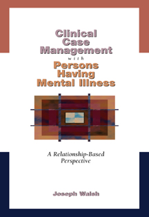 Clinical Case Management with Persons Having Mental Illness - 9780534348526