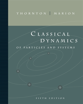 Classical Dynamics of Particles and Systems - 9780534408961
