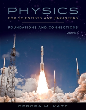 Physics for Scientists and Engineers: Foundations and Connections, Advance Edition, Volume 1 - 9780534466855