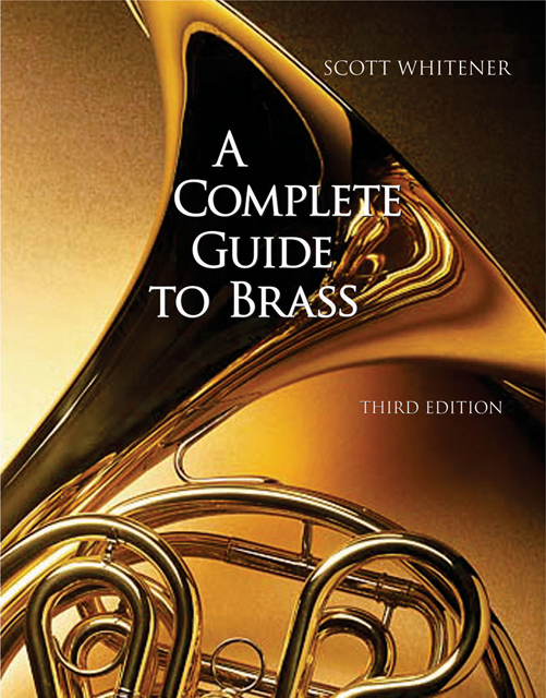 A Complete Guide to Brass: Instruments and Technique - 9780534509880