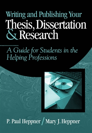 Writing and Publishing Your Thesis, Dissertation, and Research: A Guide for Students in the Helping Professions - 9780534559748