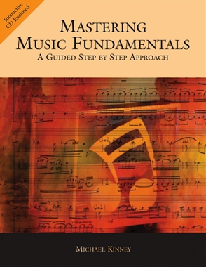 Mastering Music Fundamentals: A Guided Step by Step Approach - 9780534618346