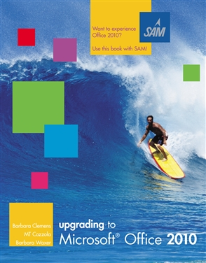 Upgrading to Microsoft® Office 2010 - 9780538472883