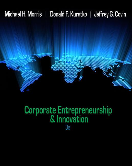 Corporate Entrepreneurship & Innovation - 9780538478922
