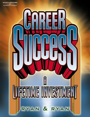 Career Success: A Lifetime Investment - 9780538691413