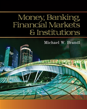 Money, Banking, Financial Markets and Institutions - 9780538748575