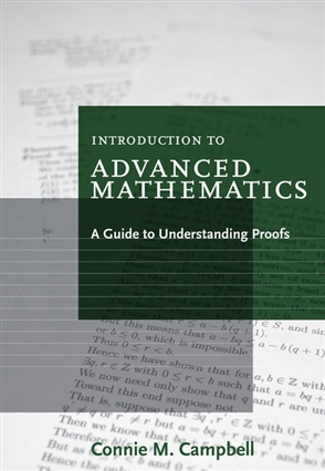 Introduction to Advanced Mathematics: A Guide to Understanding Proofs - 9780547165387