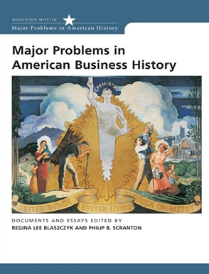 Major Problems in American Business History: Documents and Essays - 9780618044269