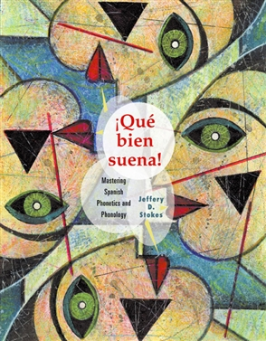 Que Bien Suena: Mastering Spanish Phonetics and Phonology - 9780618235001