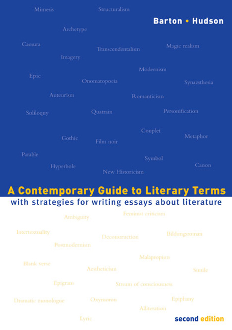 A Contemporary Guide to Literary Terms: With Strategies for Writing Essays About Literature - 9780618341627