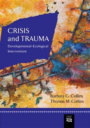 Crisis and Trauma - 9780618373710