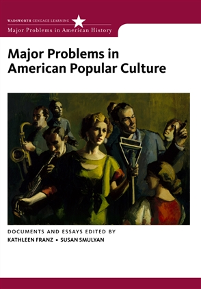 Major Problems in American Popular Culture - 9780618474813