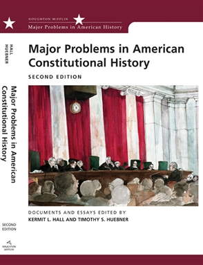 Major Problems in American Constitutional History: Documents and Essays - 9780618543335