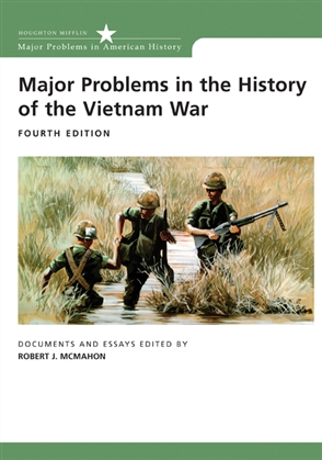 Major Problems in the History of the Vietnam War: Documents and Essays - 9780618749379