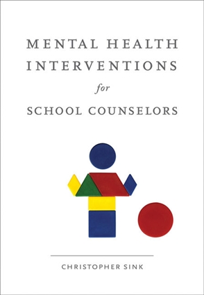 Mental Health Interventions for School Counselors - 9780618754588