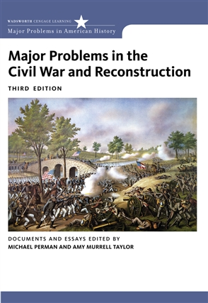 Major Problems in the Civil War and Reconstruction: Documents and Essays - 9780618875207