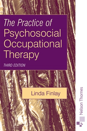 The Practice of Psychosocial Occupational Therapy - 9780748772575