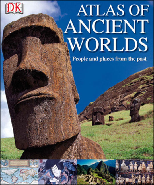 Atlas of Ancient Worlds - 9780756657178