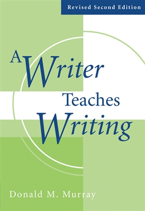 A Writer Teaches Writing Revised - 9780759398290