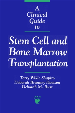 A Clinical Guide to Stem Cell and Bone Marrow Transplantation - 9780763702175