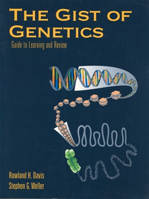 The Gist Of Genetics: Guide To Learning And Review - 9780763707453