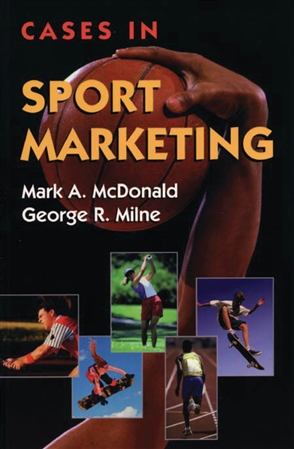 Cases In Sport Marketing - 9780763708634